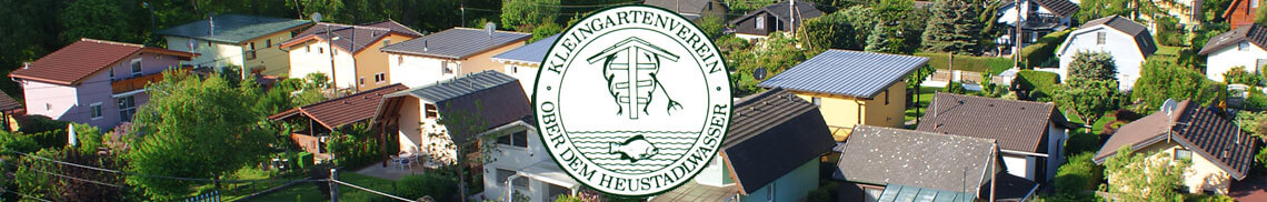 Kleingartenverein Ober dem Heustadlwasser